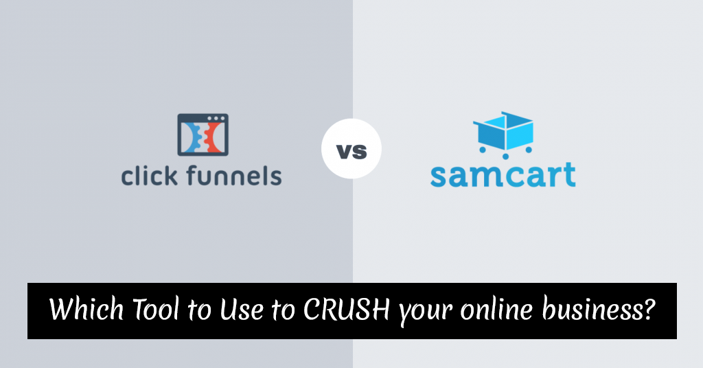 SamCart vs. ClickFunnels – Which Tool to Use to CRUSH your online business?