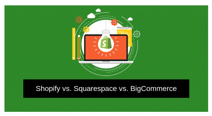 Shopify vs. Squarespace vs. BigCommerce